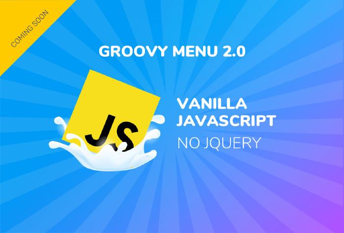 groovy menu 2.0 pure js, vanila java script
