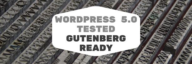 WordPress 5.0 & Gutenberg ready